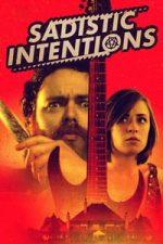 Nonton Film Sadistic Intentions (2019) Subtitle Indonesia Streaming Movie Download