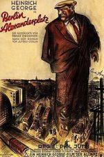 Nonton Film Berlin-Alexanderplatz: The Story of Franz Biberkopf (1931) Subtitle Indonesia Streaming Movie Download