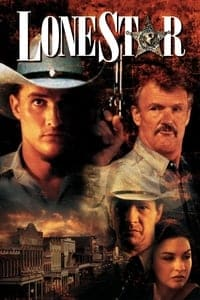 Nonton Film Lone Star (1996) Subtitle Indonesia Streaming Movie Download