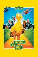 Nonton Film Follow That Bird (1985) Subtitle Indonesia Streaming Movie Download