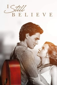 Nonton Film I Still Believe (2020) Subtitle Indonesia Streaming Movie Download