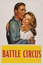Nonton Film Battle Circus (1953) Subtitle Indonesia Streaming Movie Download