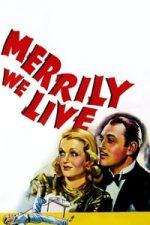 Nonton Film Merrily We Live (1938) Subtitle Indonesia Streaming Movie Download