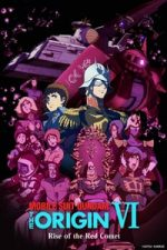 Nonton Film Mobile Suit Gundam: The Origin VI – Rise of the Red Comet (2018) Subtitle Indonesia Streaming Movie Download