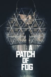 Nonton Film A Patch of Fog (2015) Subtitle Indonesia Streaming Movie Download