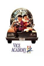 Nonton Film Vice Academy Part 2 (1990) Subtitle Indonesia Streaming Movie Download