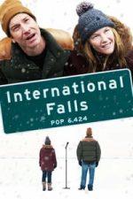 Nonton Film International Falls (2019) Subtitle Indonesia Streaming Movie Download