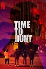 Nonton Film Time to Hunt (2020) Subtitle Indonesia Streaming Movie Download