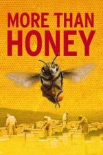 Nonton Film More Than Honey (2012) Subtitle Indonesia Streaming Movie Download