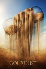 Nonton Film Gold Dust (2020) Subtitle Indonesia Streaming Movie Download