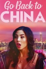 Nonton Film Go Back to China (2019) Subtitle Indonesia Streaming Movie Download