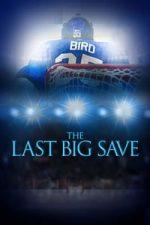 Nonton Film The Last Big Save (2019) Subtitle Indonesia Streaming Movie Download