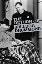 Nonton Film The Return of Bulldog Drummond (1934) Subtitle Indonesia Streaming Movie Download