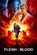 Nonton Film Flesh+Blood (1985) Subtitle Indonesia Streaming Movie Download