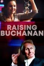 Nonton Film Raising Buchanan (2019) Subtitle Indonesia Streaming Movie Download