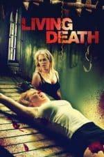 Nonton Film Living Death (2006) Subtitle Indonesia Streaming Movie Download