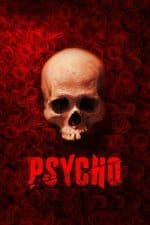 Nonton Film Psycho (2020) Subtitle Indonesia Streaming Movie Download