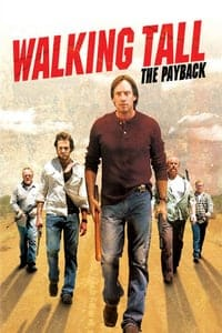 Nonton Film Walking Tall: The Payback (2007) Subtitle Indonesia Streaming Movie Download