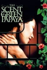 Nonton Film The Scent of Green Papaya (1993) Subtitle Indonesia Streaming Movie Download