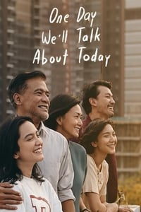 Nonton Film One Day We'll Talk About Today (2020) Subtitle Indonesia Streaming Movie Download