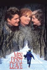 Nonton Film Men Don't Leave (1990) Subtitle Indonesia Streaming Movie Download