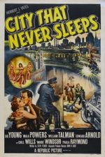 Nonton Film City That Never Sleeps (1953) Subtitle Indonesia Streaming Movie Download