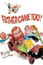Nonton Film Father Came Too! (1964) Subtitle Indonesia Streaming Movie Download