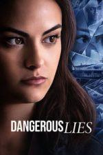 Nonton Film Dangerous Lies (2020) Subtitle Indonesia Streaming Movie Download