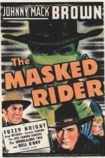 Nonton Film The Masked Rider (1941) Subtitle Indonesia Streaming Movie Download