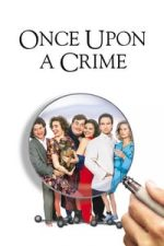 Nonton Film Once Upon a Crime… (1992) Subtitle Indonesia Streaming Movie Download