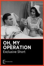 Nonton Film Oh, My Operation (1931) Subtitle Indonesia Streaming Movie Download