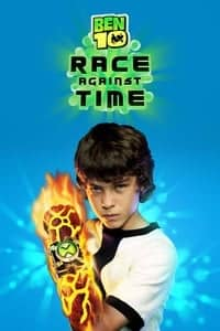 Nonton Film Ben 10: Race Against Time (2007) Subtitle Indonesia Streaming Movie Download