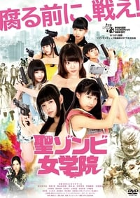 Nonton Film St. Zombie Girls' High School (2017) Subtitle Indonesia Streaming Movie Download