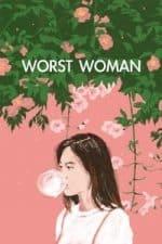 Nonton Film Worst Woman (2016) Subtitle Indonesia Streaming Movie Download