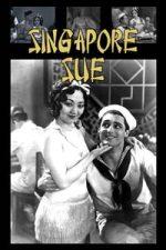 Nonton Film Singapore Sue (1932) Subtitle Indonesia Streaming Movie Download