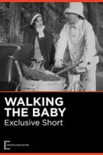 Nonton Film Walking the Baby (1933) Subtitle Indonesia Streaming Movie Download