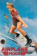 Nonton Film Airplane Mode (2019) Subtitle Indonesia Streaming Movie Download