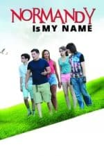 Nonton Film Normandy Is My Name (2015) Subtitle Indonesia Streaming Movie Download