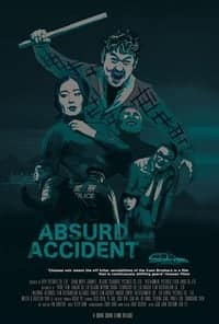 Nonton Film Absurd Accident (2017) Subtitle Indonesia Streaming Movie Download