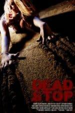 Nonton Film Dead Stop (2011) Subtitle Indonesia Streaming Movie Download