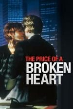 Nonton Film The Price of a Broken Heart (1999) Subtitle Indonesia Streaming Movie Download