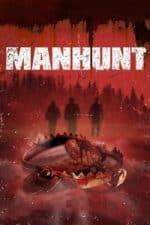 Nonton Film Manhunt (2008) Subtitle Indonesia Streaming Movie Download