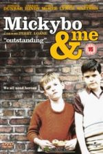 Nonton Film Mickybo and Me (2004) Subtitle Indonesia Streaming Movie Download