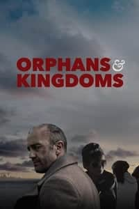 Nonton Film Orphans & Kingdoms (2014) Subtitle Indonesia Streaming Movie Download