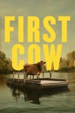 Nonton Film First Cow (2019) Subtitle Indonesia Streaming Movie Download