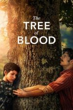 Nonton Film The Tree of Blood (2018) Subtitle Indonesia Streaming Movie Download