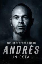 Nonton Film Andrés Iniesta: The Unexpected Hero (2020) Subtitle Indonesia Streaming Movie Download
