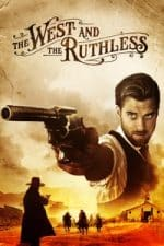Nonton Film The West and the Ruthless (2017) Subtitle Indonesia Streaming Movie Download