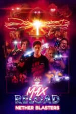Nonton Film Max Reload and the Nether Blasters (2020) Subtitle Indonesia Streaming Movie Download