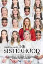 Nonton Film The Sisterhood (2019) Subtitle Indonesia Streaming Movie Download
